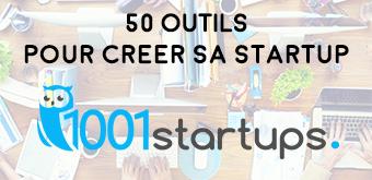 Les 50 outils pour créer sa start-up