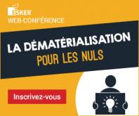 La dématérialisation « pour les nuls » : cadre légal, enjeux et bonnes pratiques