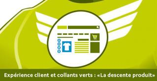 Experience client et collants verts - LA DESCENTE PRODUIT