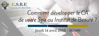 Comment développer efficacement le CA de votre Spa ou Institut de Beauté ?