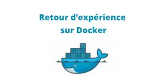 Retour d'expérience sur la mise en œuvre de Docker