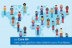 Etude sur le Core RH : comment tendre vers une gestion internationale des talents ?
