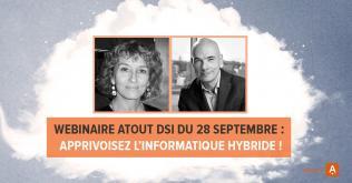 Transformation de la DSI : Apprivoisez l'informatique hybride !