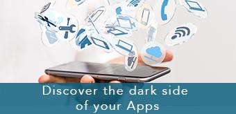 Smartphones and tablets security: discover the dark side of your apps.