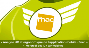 Analyse ergonomique & UX de l'application mobile : La Fnac