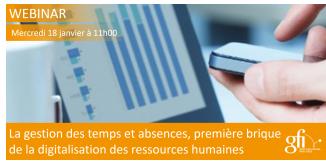 La gestion des temps et absences, première brique de la digitalisation des Ressources Humaines