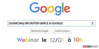 """Webinar spécial """"SOURCING"""" : recruter grâce à Google"""