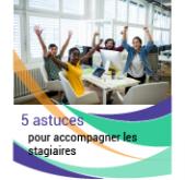 5 ASTUCES POUR ACCOMPAGNER LES STAGIAIRES (ET LES GARDER)