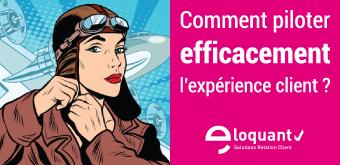 Comment piloter efficacement l'Expérience Client ?