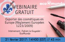 Spécial Québec : Exporter des cosmétiques en Europe (Règlement Européen 1223/2009)