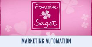 Marketing automation: exemple réussi de passage de la gestion de campagnes au marketing automatisé / Françoise Saget