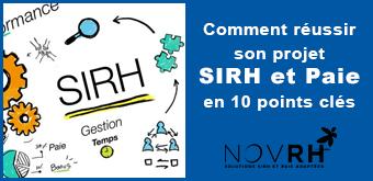 Comment réussir son projet SIRH et Paie... en 10 points clés