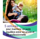 5 astuces pour maintenir un juste équilibre entre vie professionnelle et vie privée