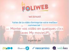La vidéo d'entreprise 3/3 : Monter vos vidéos en quelques clics (avec My movieUP)