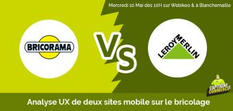Duel UX Mobile : Leroy Merlin VS Bricorama