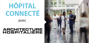 L'hôpital digital et connecté de demain vu par les meilleurs concepteurs français