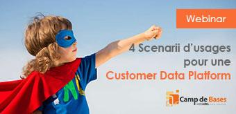 4 Scenarii d'usages pour une Customer Data Platform