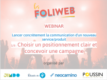Lancement de produit 1/3 : Choisir un positionnement clair et concevoir une campagne