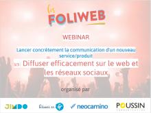 Lancement de produit 3/3 : Diffuser efficacement sur le web et les réseaux sociaux