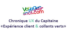 """Experience client et collants verts"" by Capitaine Commerce : Et si on regardait sous voyages-sncf.com"
