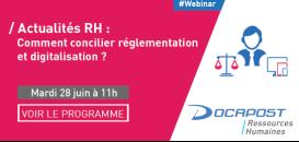 Actualités RH : Comment concilier réglementation et digitalisation ?