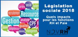 Législation sociale 2018 : Quels impacts pour les fonctions RH et Paie ?