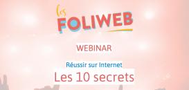Réussir sur internet : nos 10 secrets