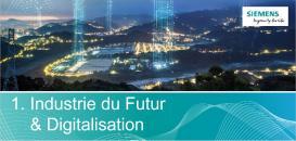 Industrie du Futur et Digitalisation : découvrez l'entreprise numérique de demain.