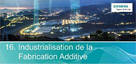 Transformation numérique : Quels enjeux et quel bénéfices liés à l'industrialisation de la fabrication additive ?