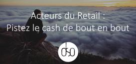 Acteurs du Retail : Enquête sur la fuite du Cash Magasin