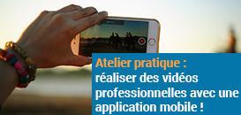 Atelier pratique : réalisez des vidéos professionnelles avec une application mobile