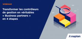 Transformez les contrôleurs de gestion en véritables «Business partners» en 4 étapes
