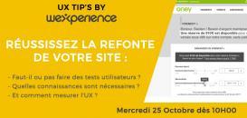 ⚡ UX TIPS by Wexperience : Réussissez la refonte de votre site