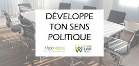 Développer son sens politique : une nécessité dans le milieu professionnel