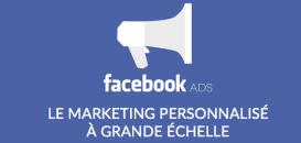 Publicité Facebook : Comment optimiser vos performances grâce à la contextualisation et l'automatisation ?