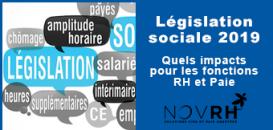 Législation sociale 2019 : Quels impacts pour les fonctions RH et Paie ?
