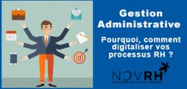 Gestion administrative : pourquoi, comment digitaliser vos processus RH ?