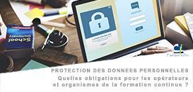 Protection des données personnelles : Quelles obligations pour les opérateurs et organismes de la formation continue ?