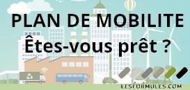 Plan de mobilité, êtes-vous prêt ?