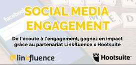 Réseaux sociaux : de l'écoute à l'engagement, gagnez en impact grâce au partenariat Linkfluence - Hootsuite