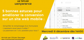 ⚡ UX TIPS BY WEXPERIENCE : 5 trucs et astuces pour améliorer la conversion sur un site web mobile