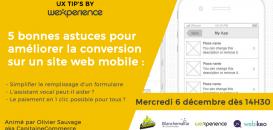 ⚡ UX TIPS BY WEXPERIENCE : 5 trucs et astuces pour améliorer la conversion sur un site web mobile