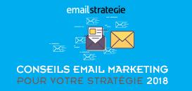 Bonnes pratiques pour réussir votre stratégie emailing de 2018