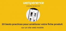 ⚡ UX TIPS BY WEXPERIENCE : 20 bests practices pour améliorer votre fiche produit sur mobile