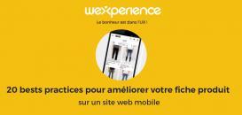 ⚡ UX TIPS BY WEXPERIENCE : 20 bests practices pour améliorer votre fiche produit sur mobile