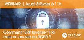 Comment l'ERP favorise t-il la mise en œuvre du RGPD ?