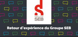Miser sur une stratégie orientée consommateur, le ROI gagnant du Groupe SEB