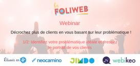 Problématique client - 1/2 : Identifiez votre problématique idéale et dressez le portrait de vos clients