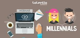 Millenials : comment les recruter, les gérer & les fidéliser