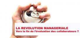 La révolution managériale : Vers la fin de l'évaluation des collaborateurs ?